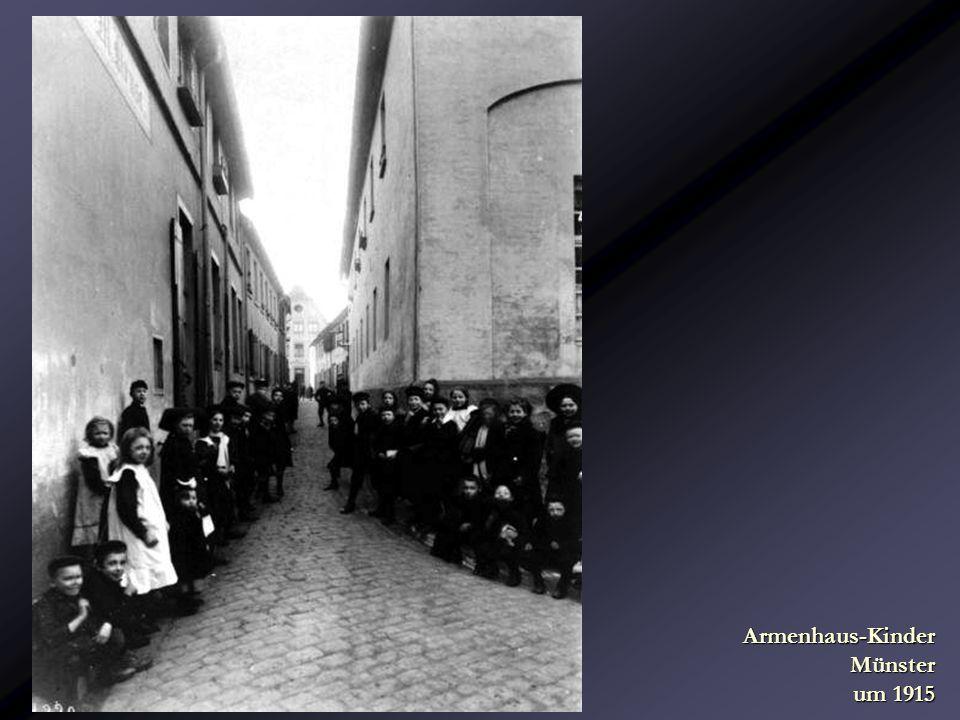Armenhaus-Kinder Münster um 1915