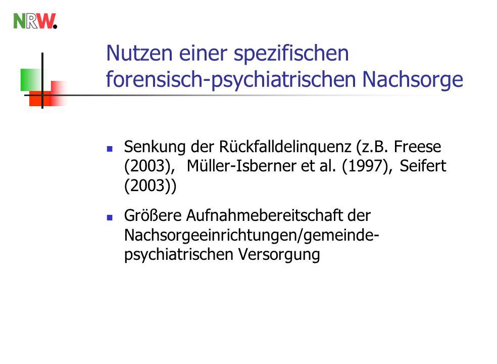 Nutzen einer spezifischen forensisch-psychiatrischen Nachsorge