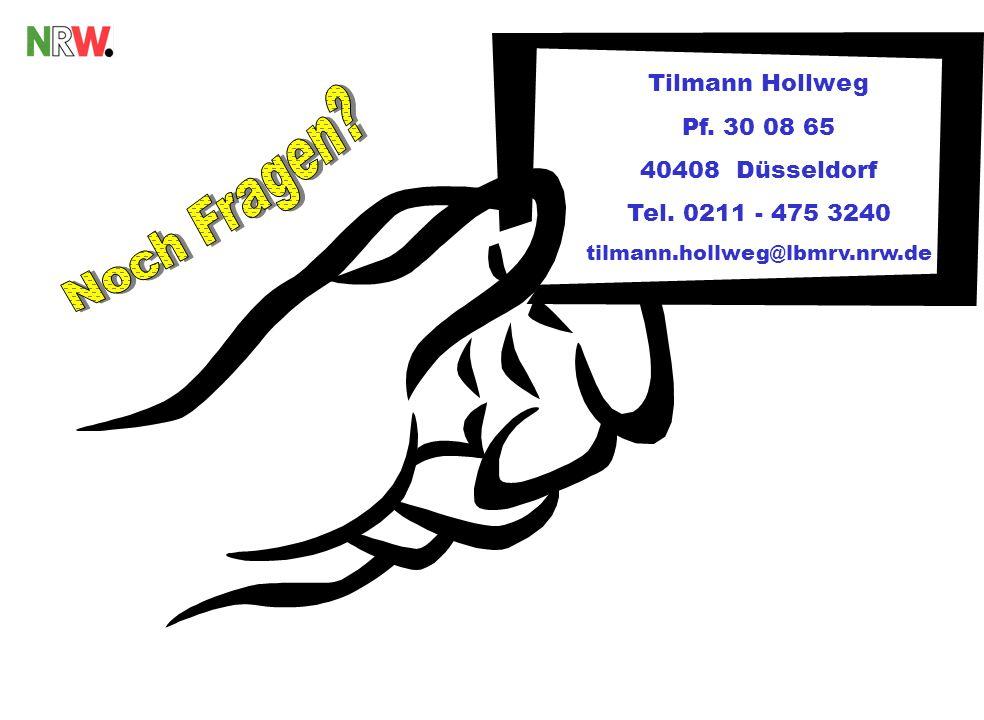 Noch Fragen Tilmann Hollweg Pf. 30 08 65 40408 Düsseldorf