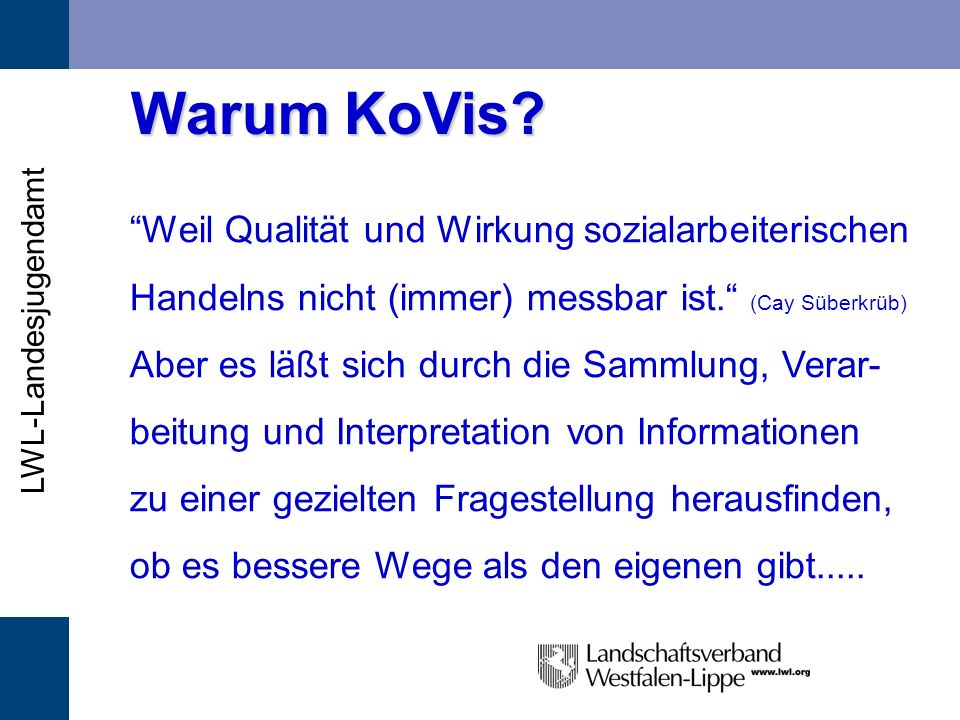 Warum KoVis Weil Qualität und Wirkung sozialarbeiterischen