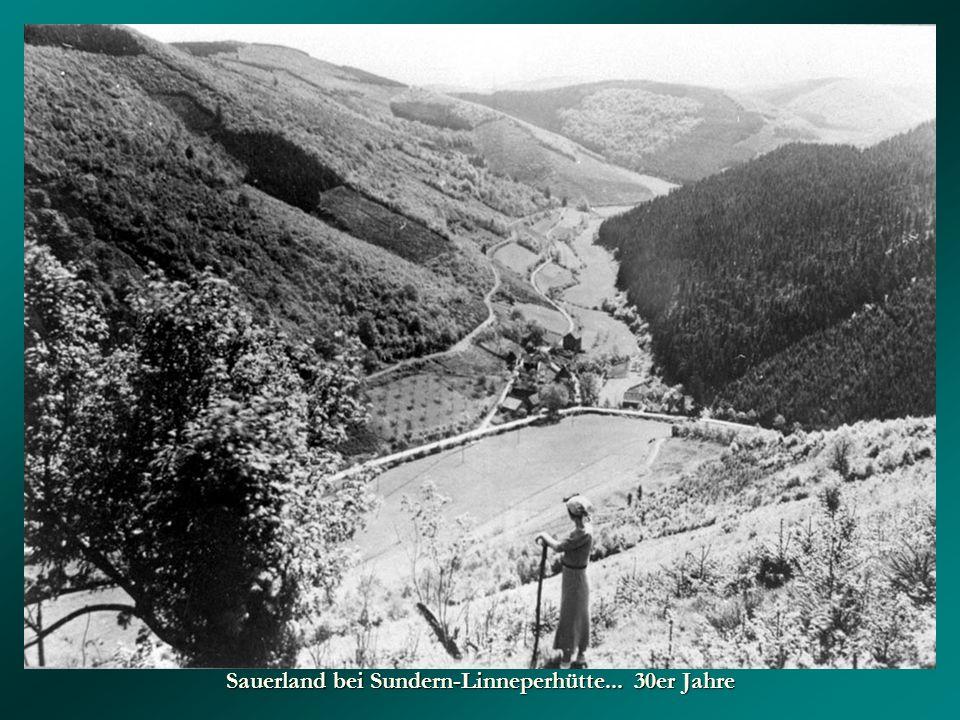 Sauerland bei Sundern-Linneperhütte... 30er Jahre
