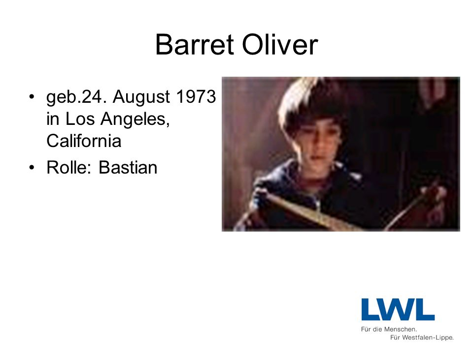 Barret Oliver geb.24. August 1973 in Los Angeles, California