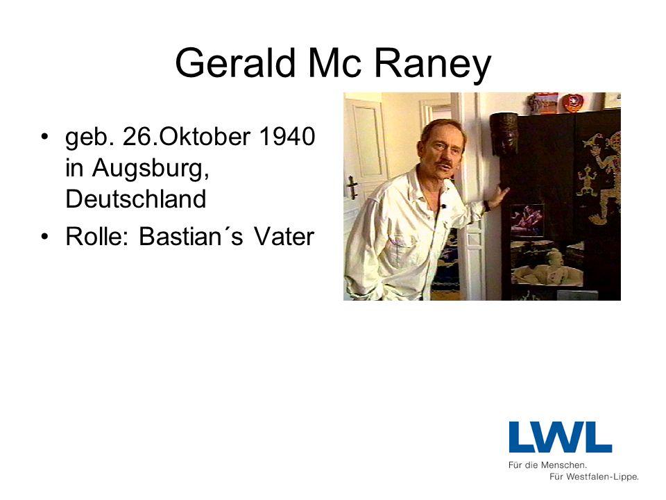 Gerald Mc Raney geb. 26.Oktober 1940 in Augsburg, Deutschland