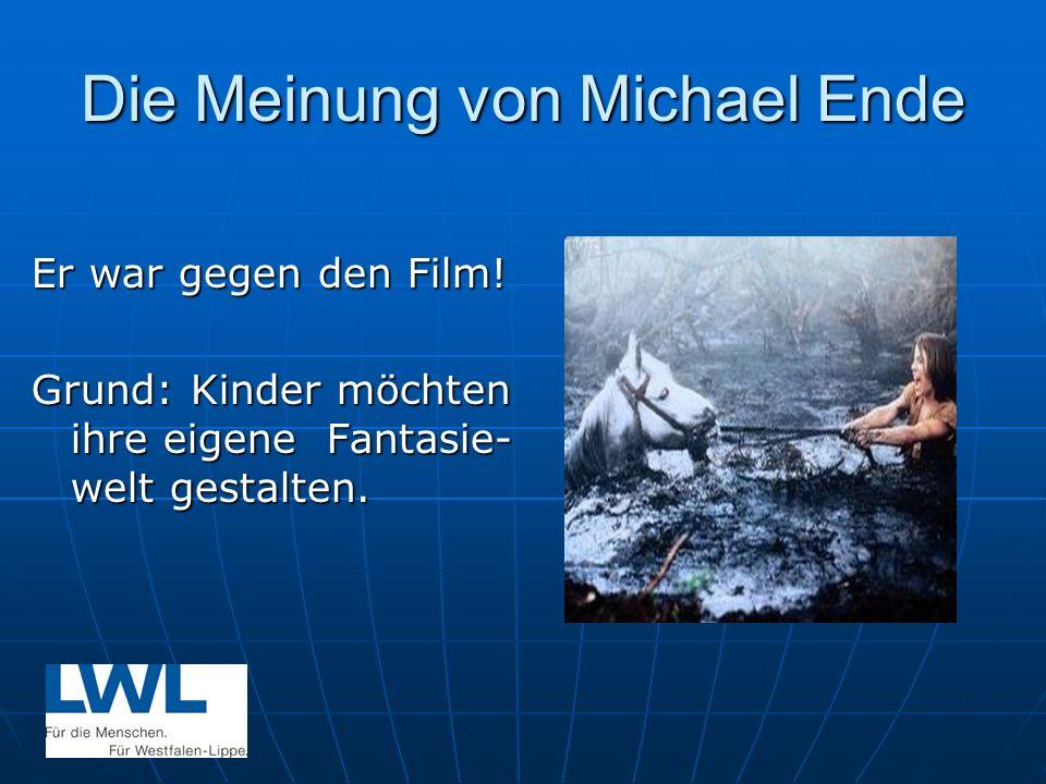 Die Meinung von Michael Ende