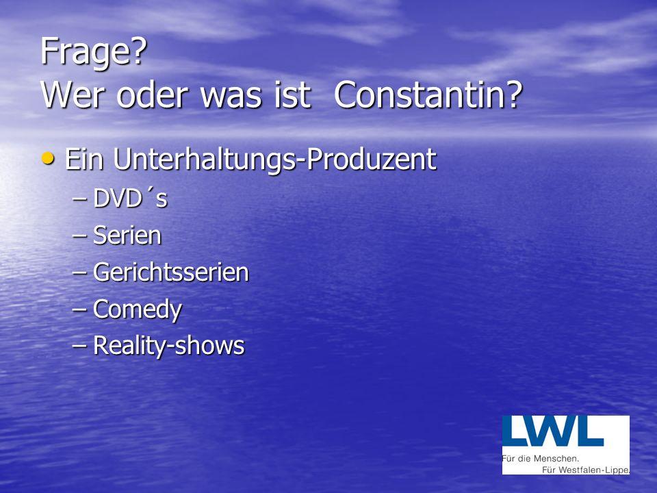 Frage Wer oder was ist Constantin
