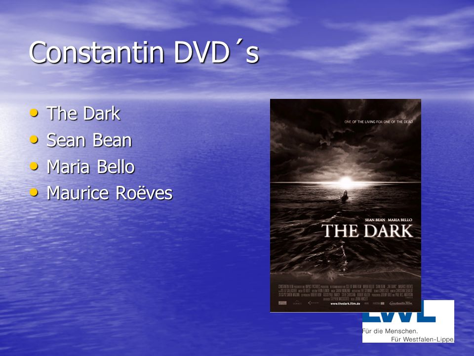 Constantin DVD´s The Dark Sean Bean Maria Bello Maurice Roëves