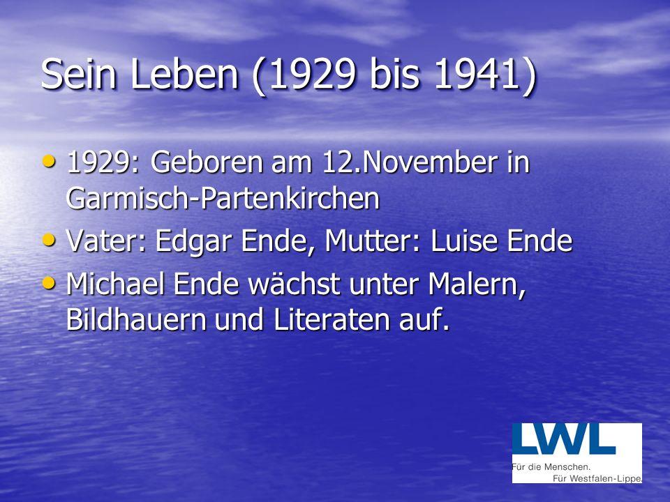 Sein Leben (1929 bis 1941) 1929: Geboren am 12.November in Garmisch-Partenkirchen. Vater: Edgar Ende, Mutter: Luise Ende.