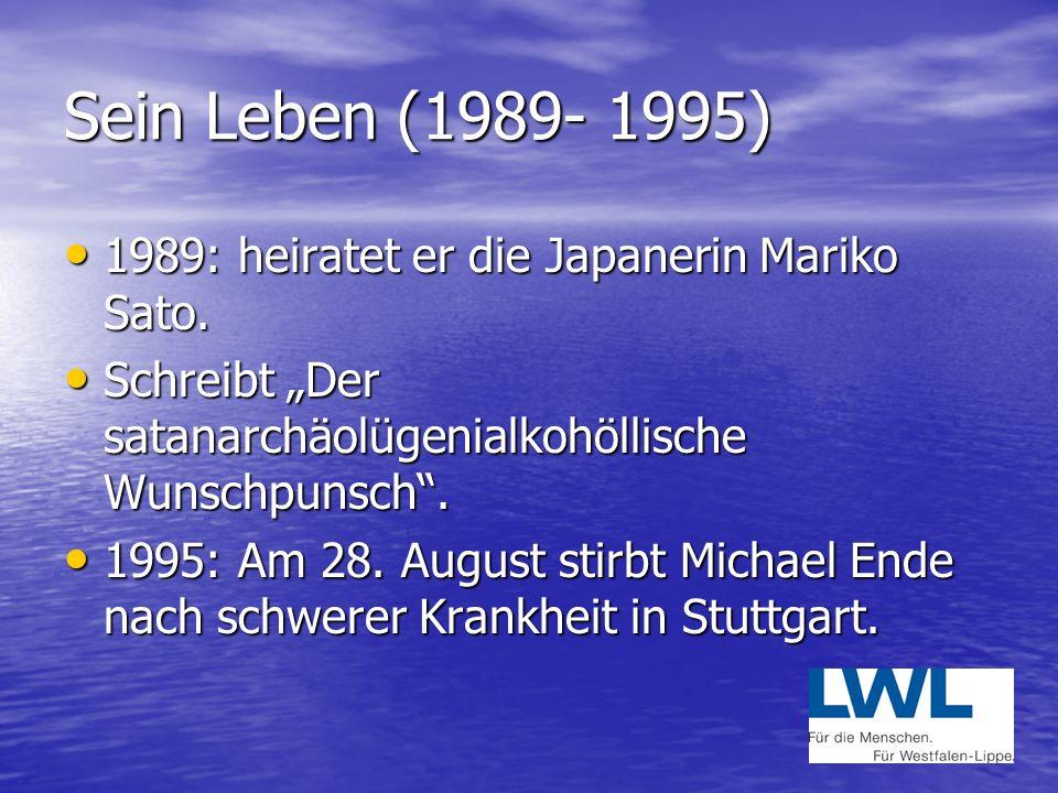 Sein Leben (1989- 1995) 1989: heiratet er die Japanerin Mariko Sato.