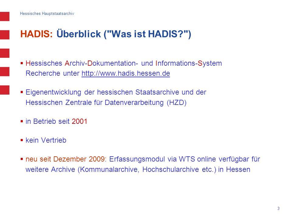 HADIS: Überblick ( Was ist HADIS )