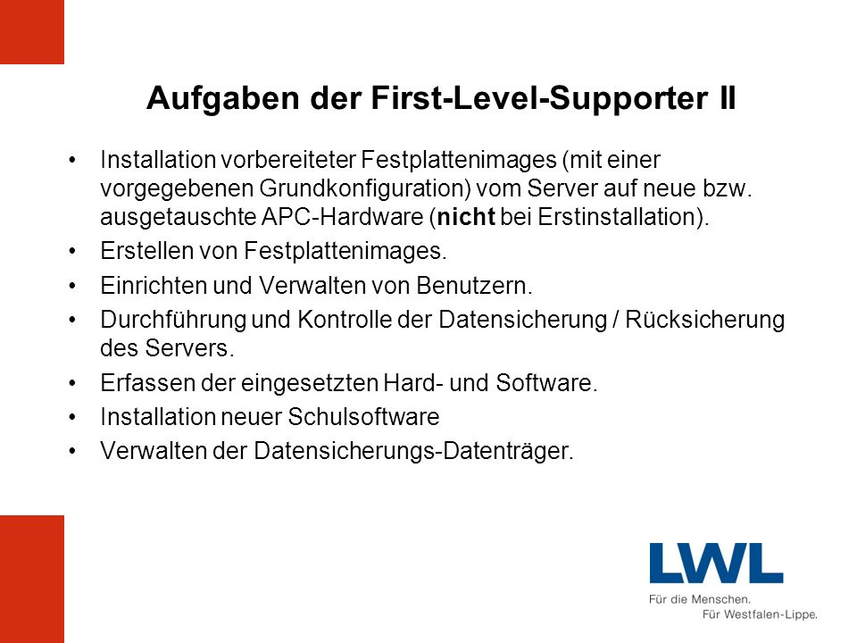 Aufgaben der First-Level-Supporter II