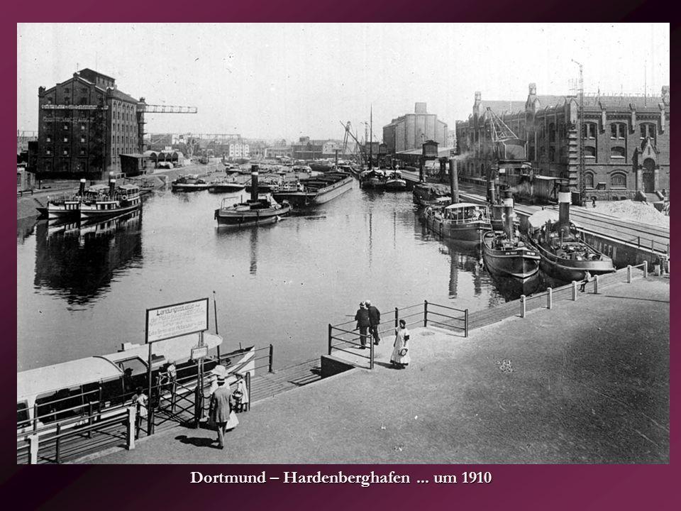 Dortmund – Hardenberghafen ... um 1910