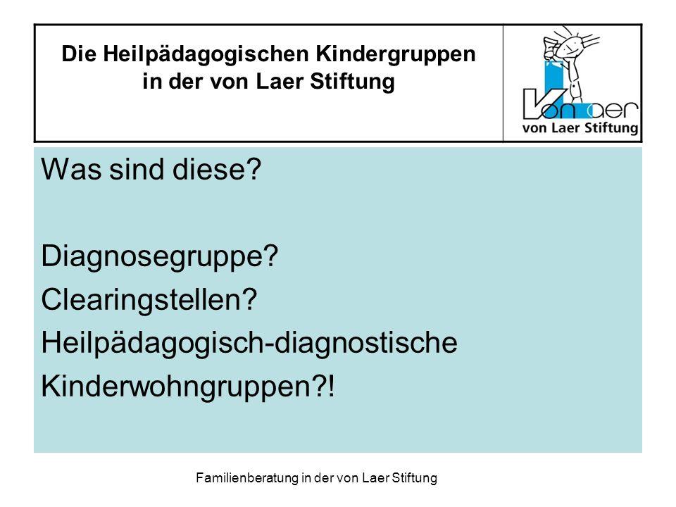 Die Heilpädagogischen Kindergruppen in der von Laer Stiftung