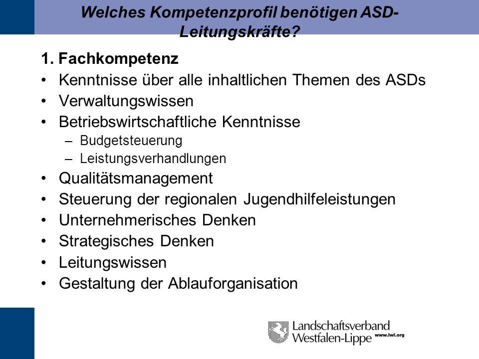 Welches Kompetenzprofil benötigen ASD-Leitungskräfte