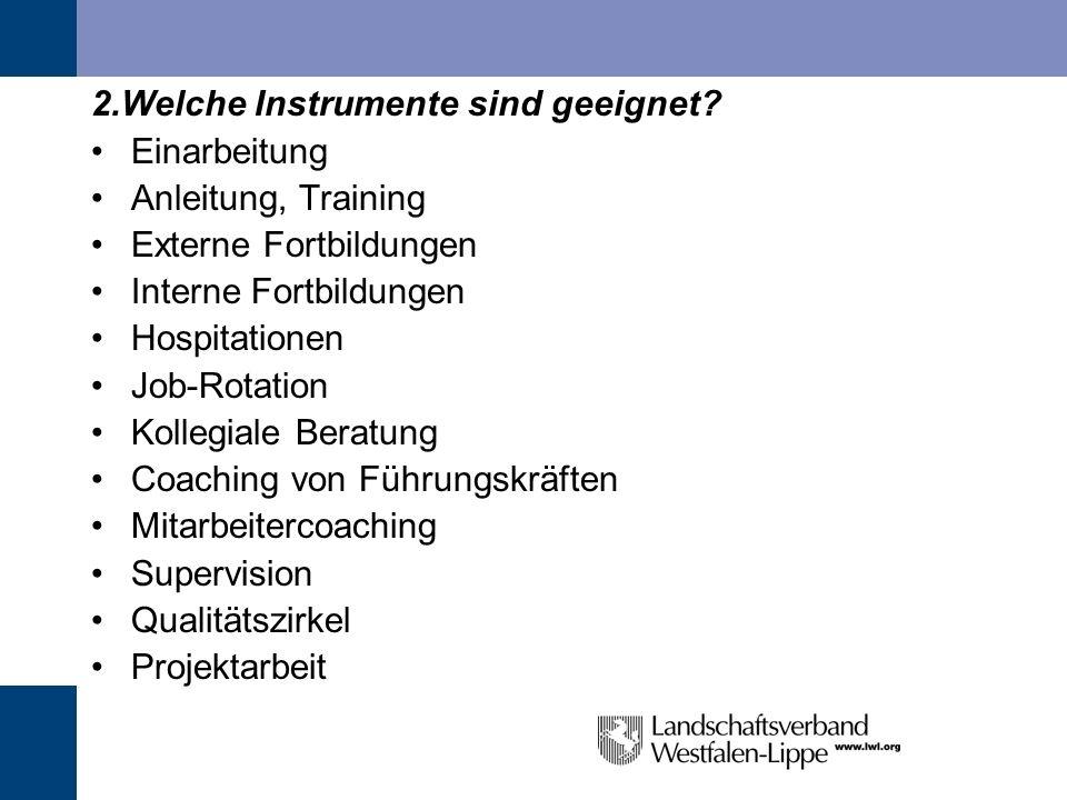 2.Welche Instrumente sind geeignet Einarbeitung Anleitung, Training