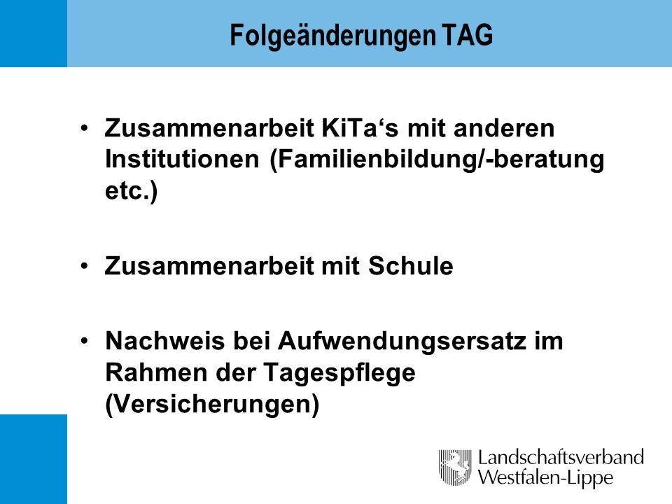Folgeänderungen TAG Zusammenarbeit KiTa's mit anderen Institutionen (Familienbildung/-beratung etc.)