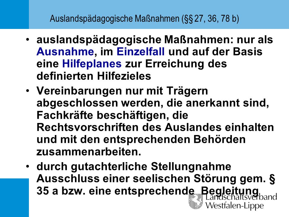 Auslandspädagogische Maßnahmen (§§ 27, 36, 78 b)