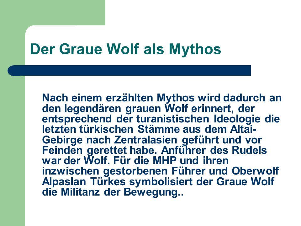 Der Graue Wolf als Mythos
