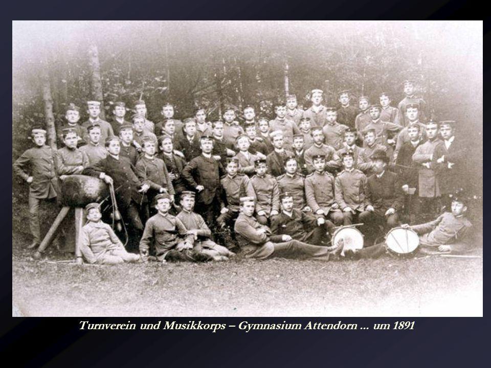 Turnverein und Musikkorps – Gymnasium Attendorn ... um 1891