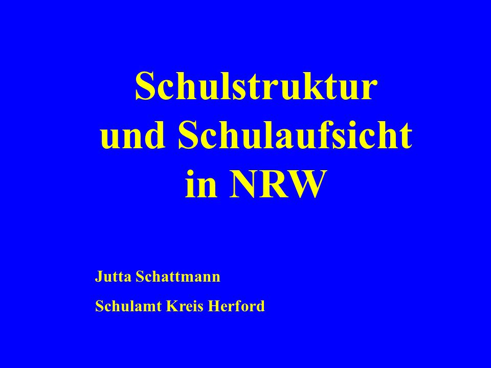 Schulstruktur und Schulaufsicht in NRW