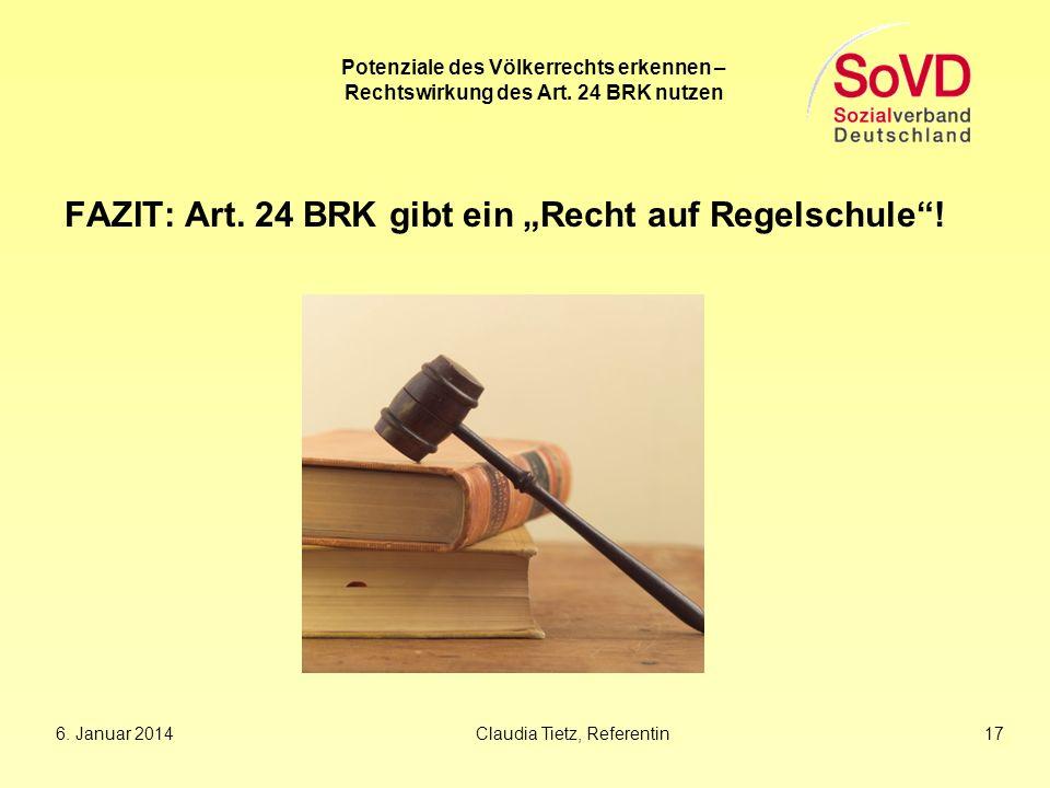 """FAZIT: Art. 24 BRK gibt ein """"Recht auf Regelschule !"""