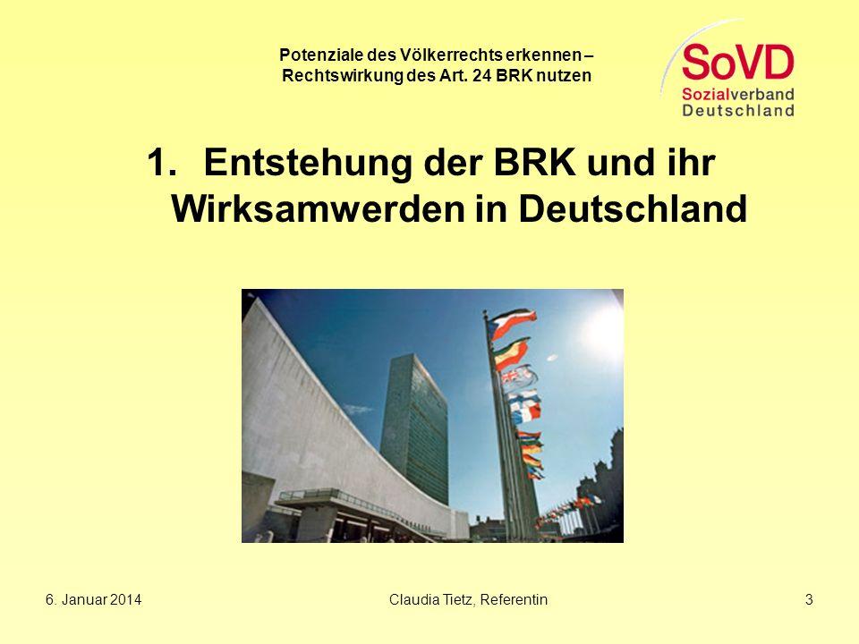 Entstehung der BRK und ihr Wirksamwerden in Deutschland