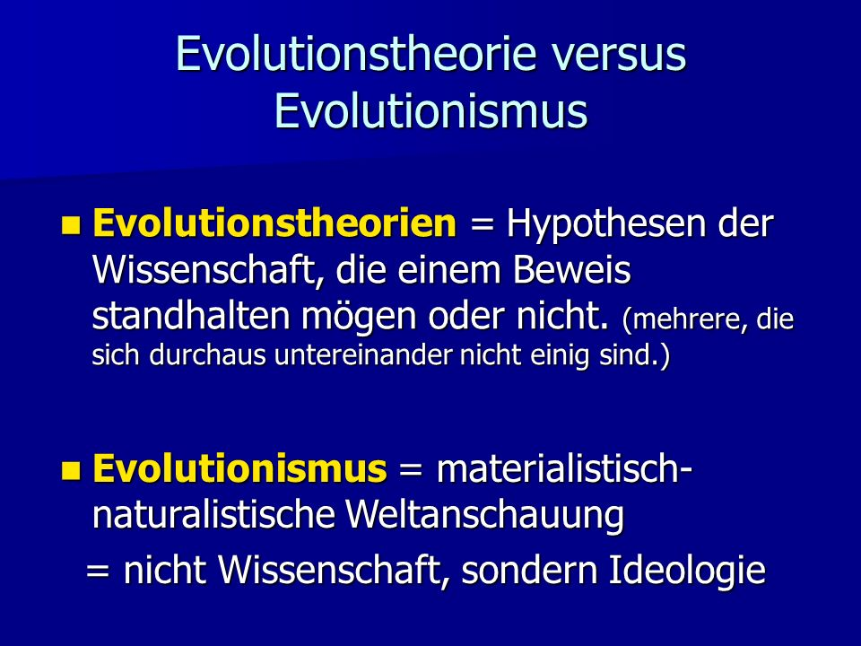 Evolutionstheorie versus Evolutionismus