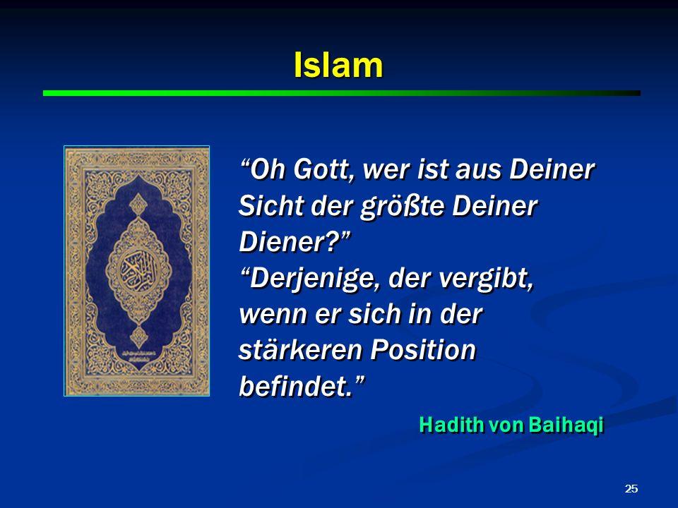 Islam Oh Gott, wer ist aus Deiner Sicht der größte Deiner Diener