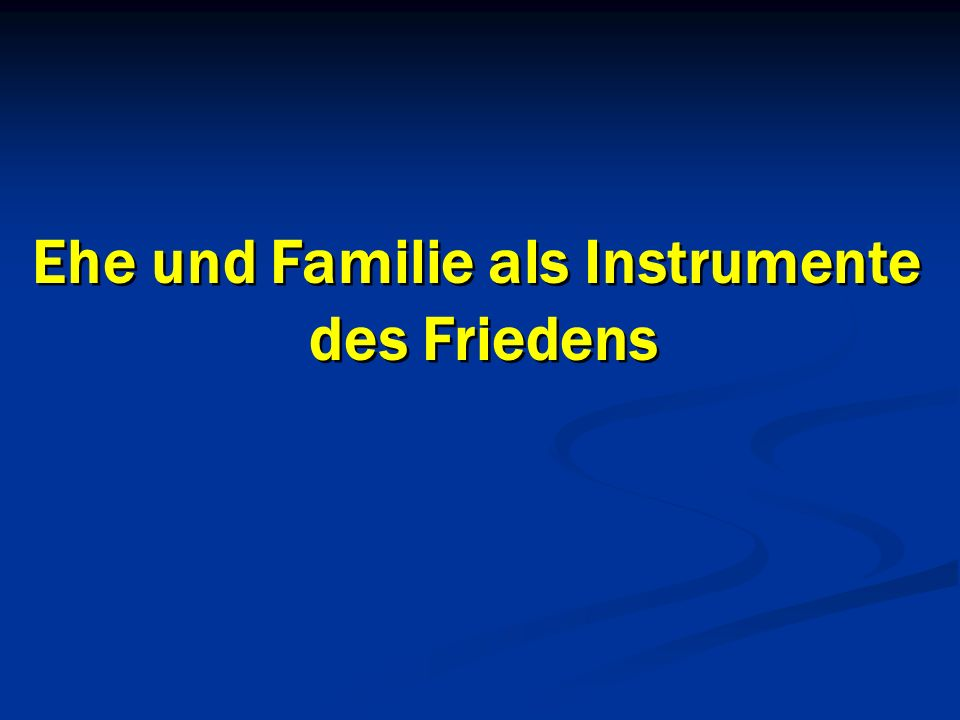 Ehe und Familie als Instrumente