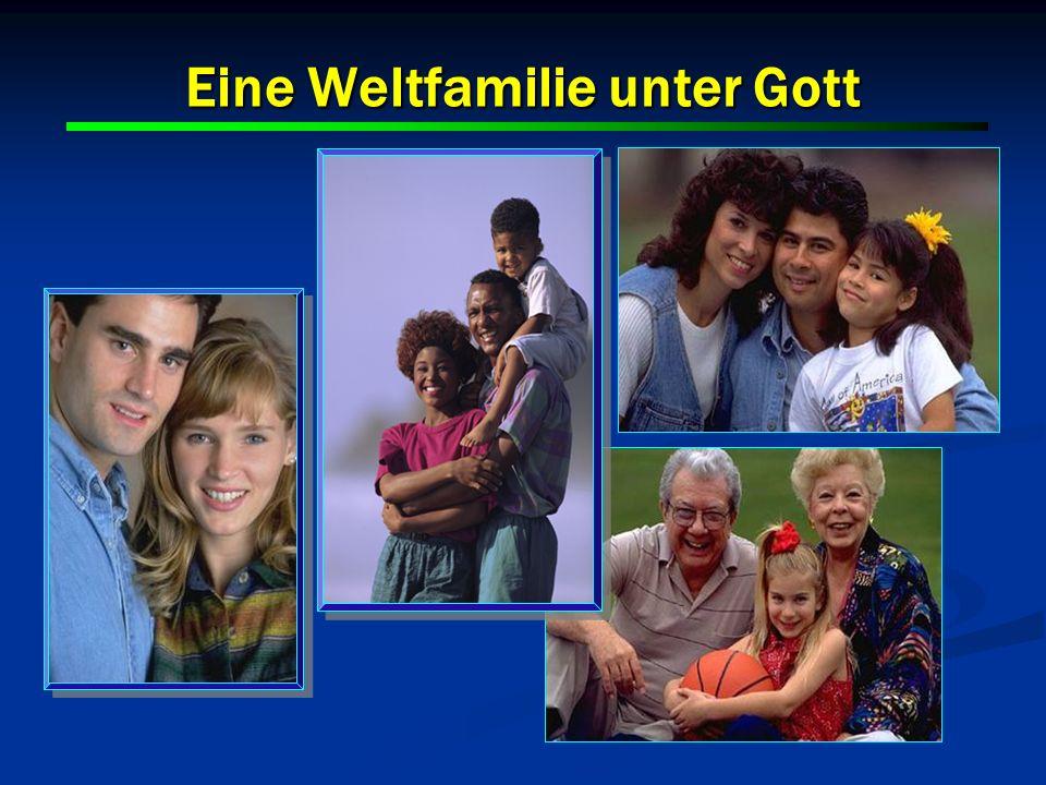 Eine Weltfamilie unter Gott