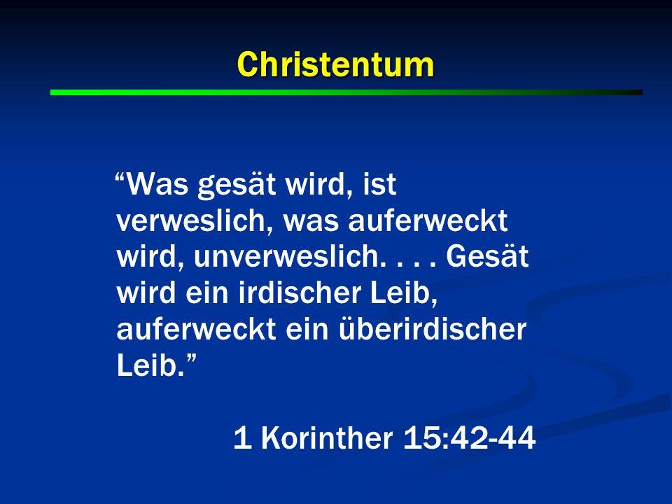 Christentum 1 Korinther 15:42-44