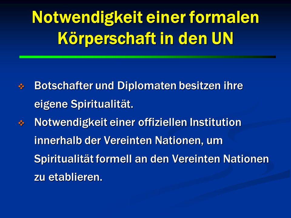 Notwendigkeit einer formalen Körperschaft in den UN