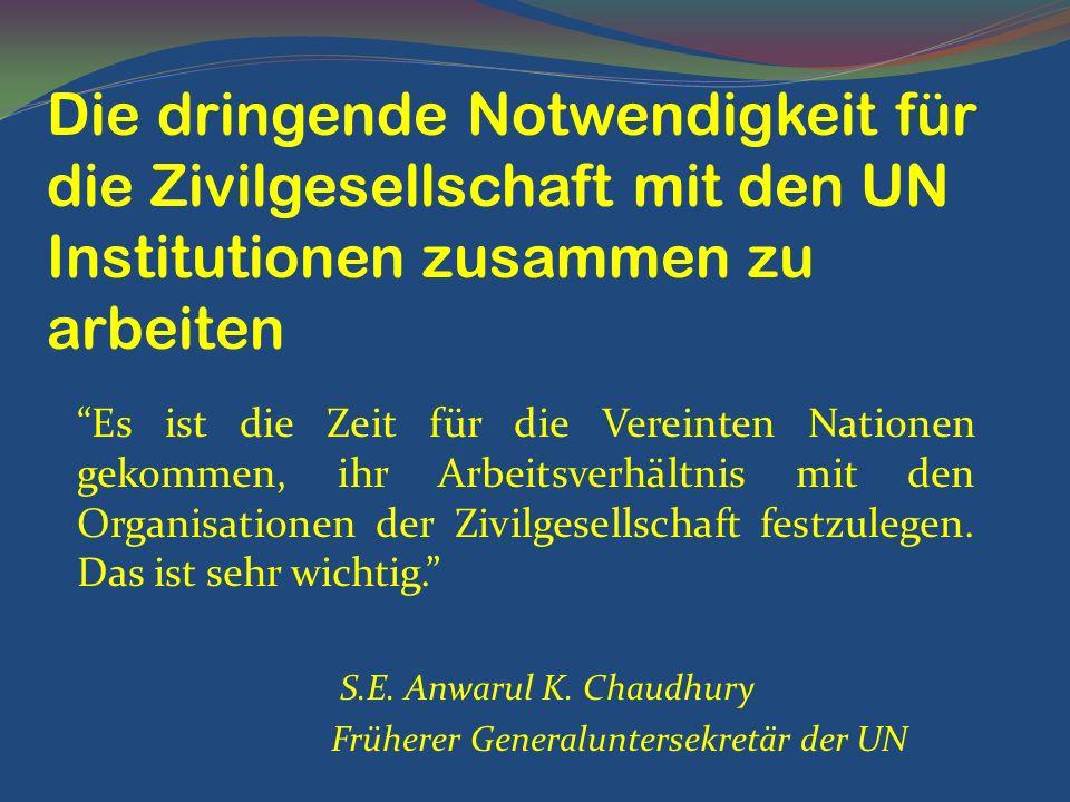 Die dringende Notwendigkeit für die Zivilgesellschaft mit den UN Institutionen zusammen zu arbeiten
