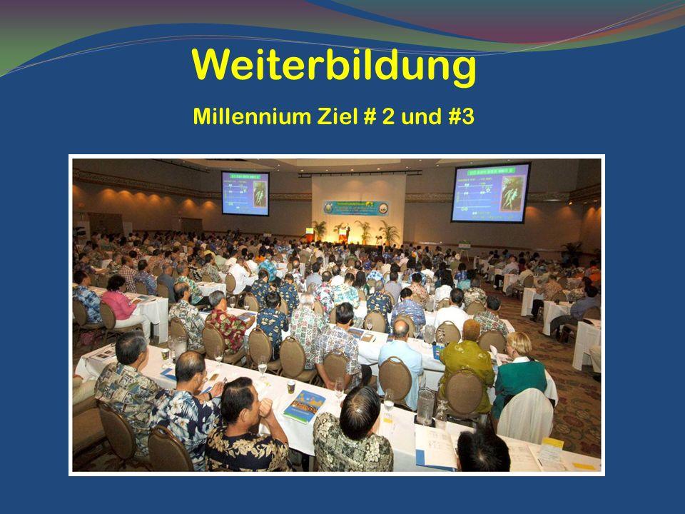 Weiterbildung Millennium Ziel # 2 und #3