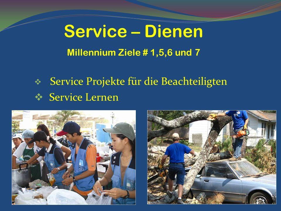 Service – Dienen Service Lernen Millennium Ziele # 1,5,6 und 7