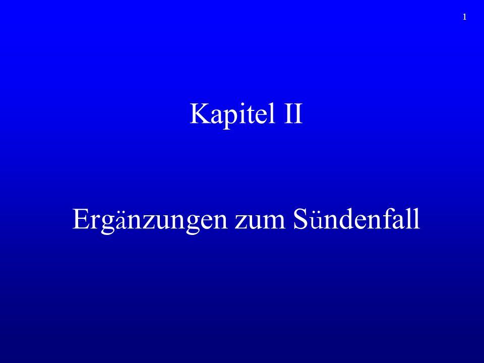 Kapitel II Ergänzungen zum Sündenfall