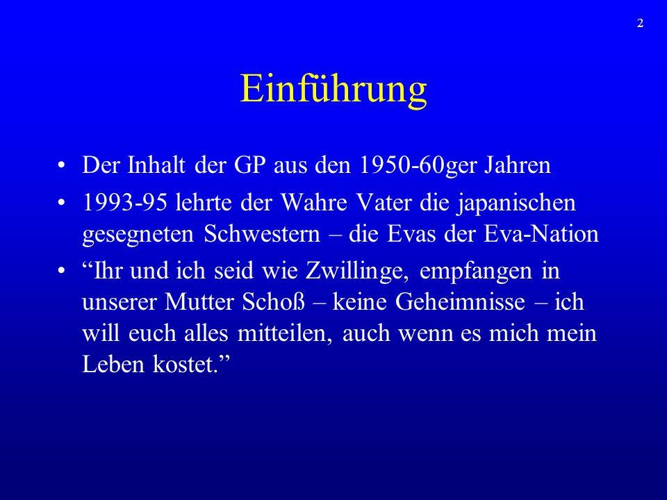Einführung Der Inhalt der GP aus den 1950-60ger Jahren