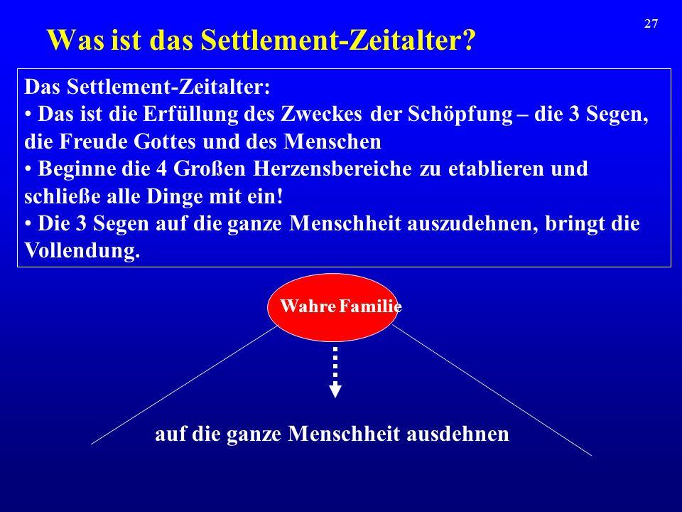 Was ist das Settlement-Zeitalter