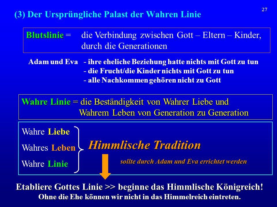 (3) Der Ursprüngliche Palast der Wahren Linie