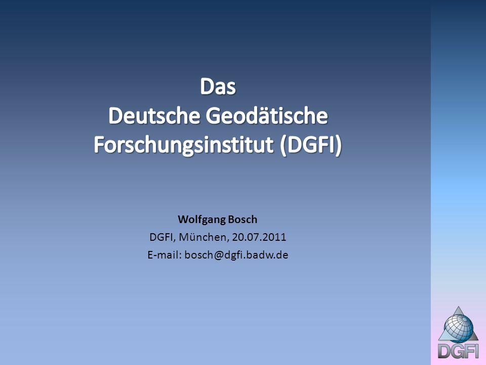 Das Deutsche Geodätische Forschungsinstitut (DGFI)