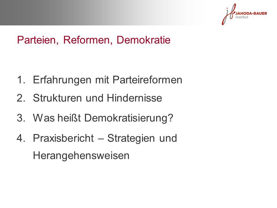 Parteien, Reformen, Demokratie