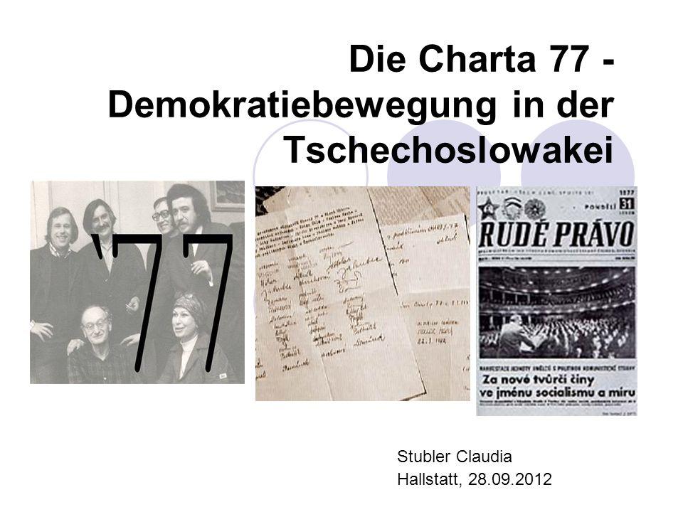 Die Charta 77 - Demokratiebewegung in der Tschechoslowakei