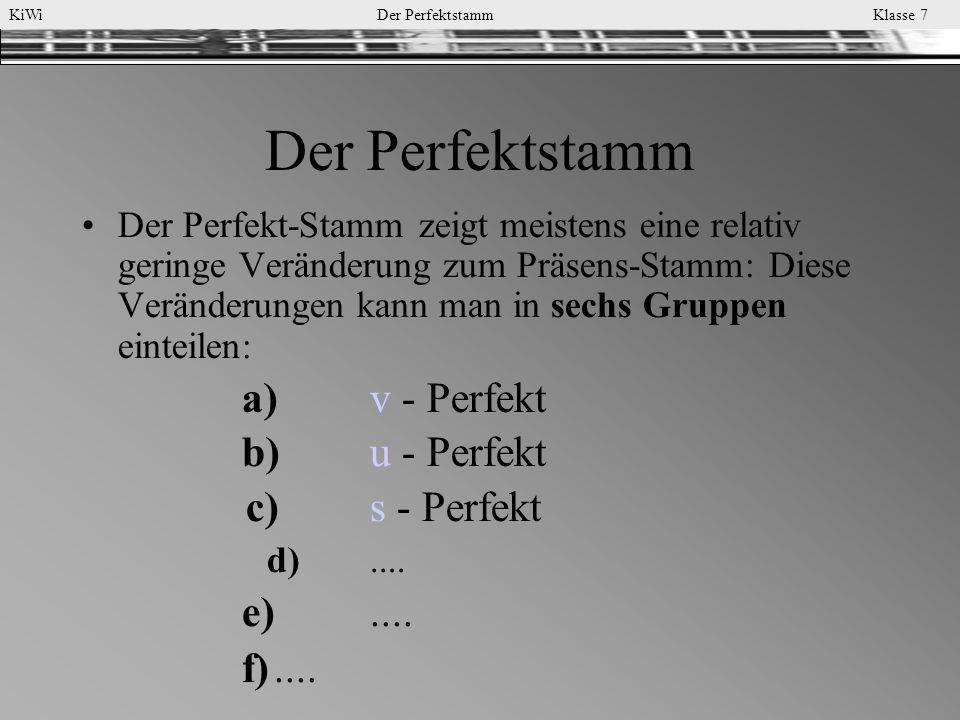 Der Perfektstamm a) v - Perfekt b) u - Perfekt c) s - Perfekt e) ....