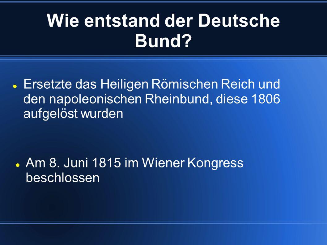 Wie entstand der Deutsche Bund