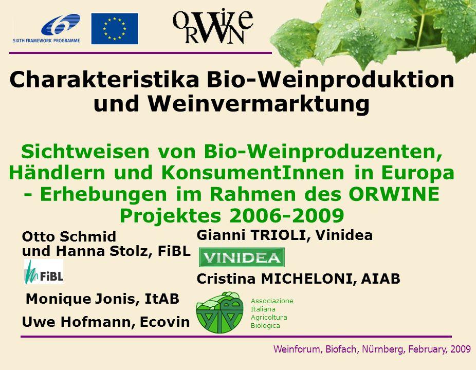Charakteristika Bio-Weinproduktion und Weinvermarktung
