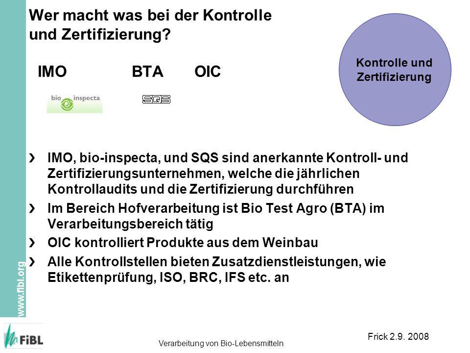 Wer macht was bei der Kontrolle und Zertifizierung IMO BTA OIC