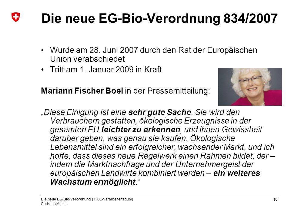Die neue EG-Bio-Verordnung 834/2007