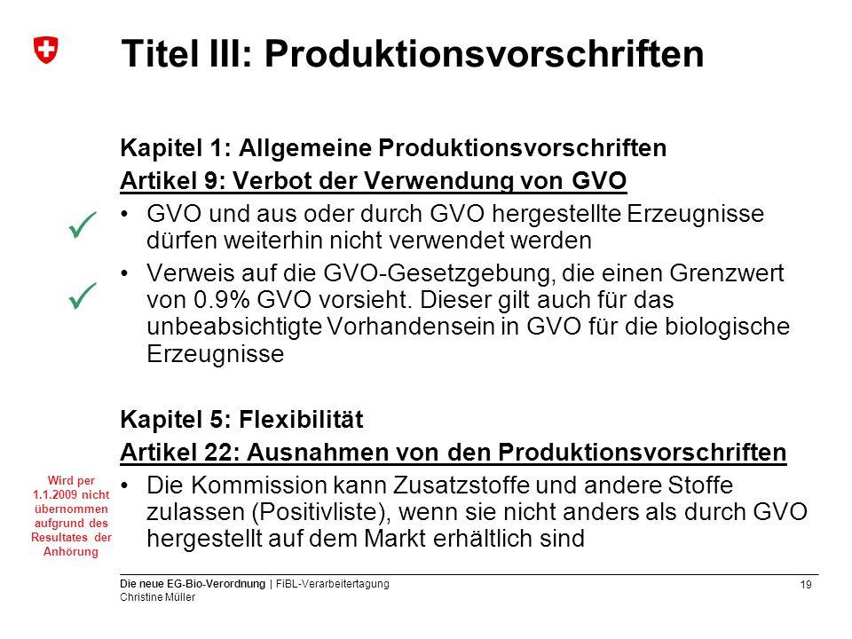 Titel III: Produktionsvorschriften