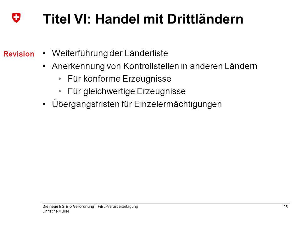 Titel VI: Handel mit Drittländern