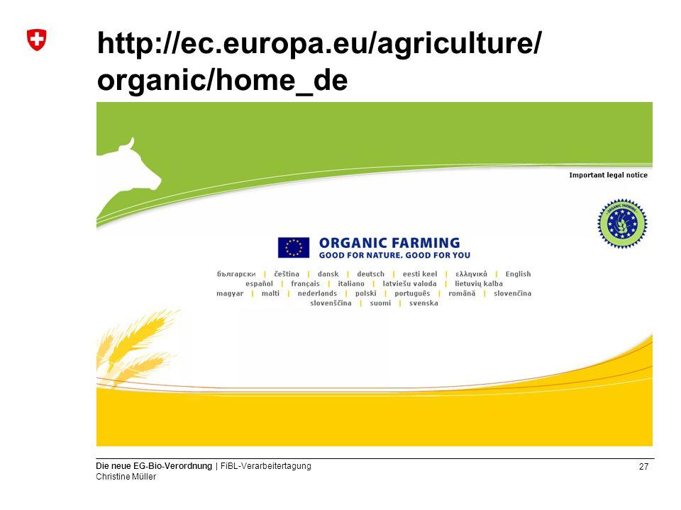http://ec.europa.eu/agriculture/ organic/home_de
