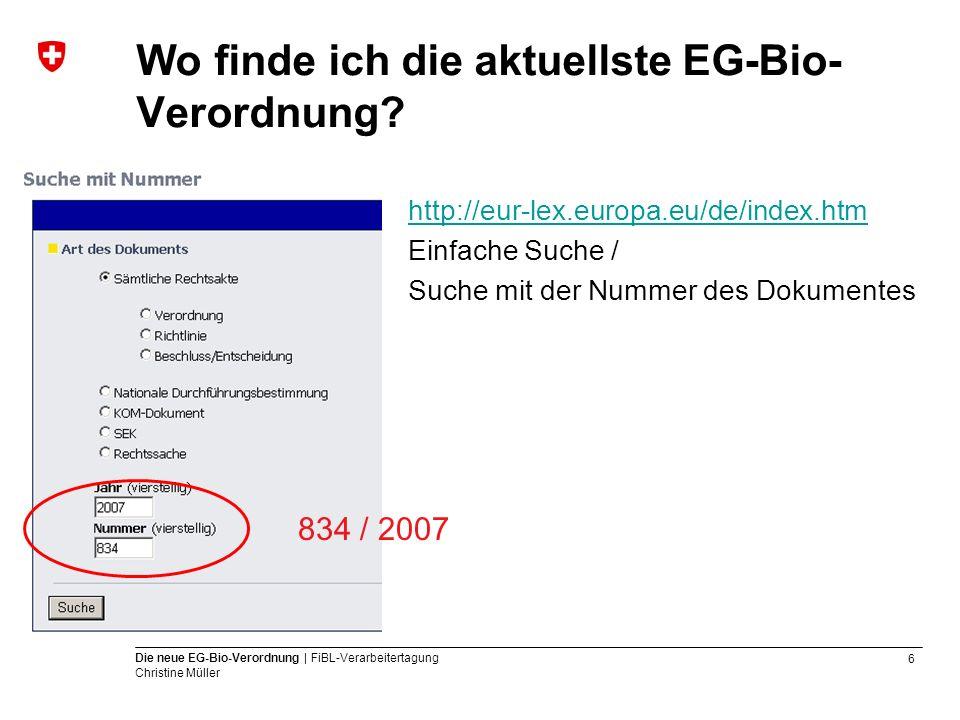 Wo finde ich die aktuellste EG-Bio-Verordnung